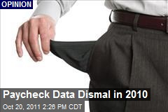 Paycheck Data Dismal in 2010