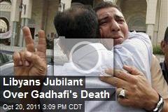 Libyans Jubilant Over Gadhafi's Death