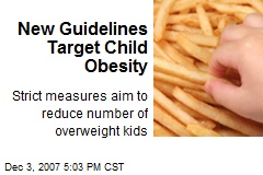 New Guidelines Target Child Obesity