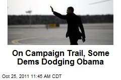On Campaign Trail, Some Dems Dodging Obama