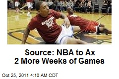 Source: NBA to Ax 2 More Weeks of Games