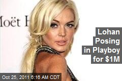 Lohan Posing in Playboy for $1M