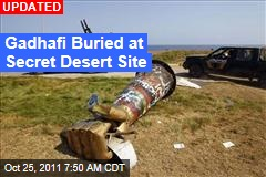 Gadhafi Buried at Dawn