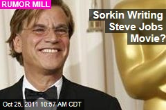 Aaron Sorkin Writing Steve Jobs Movie?