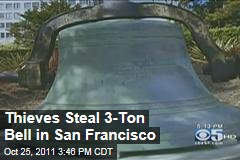 Thieves Steal St. Mary's Cathedral Bell in San Francisco