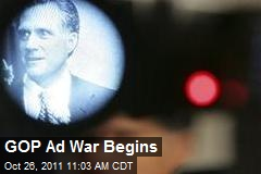 GOP Ad War Begins