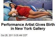 Performance Artist Gives Birth in New York Gallery