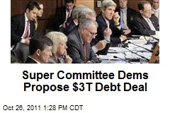 Super Committee Dems Propose $3T Debt Deal