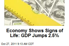 Economy Shows Signs of Life: GDP Jumps 2.5%