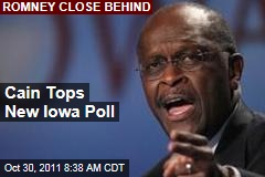 Herman Cain Leads Iowa Poll With 23%; Mitt Romney Close Second With 22%