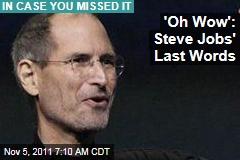 Steve Jobs' Last Words Were 'Oh Wow,' Sister Mona Simpson Recalls