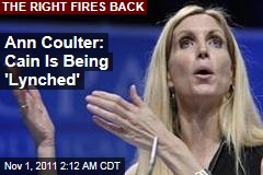Herman Cain Sexual Harassment: Ann Coulter Says Candidate Is Being 'Lynched'