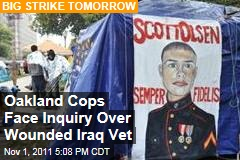 Occupy Oakland: Police Face Probe Over Wounding of Iraq War Vet Scott Olsen