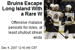 Bruins Escape Long Island With a Rare W