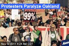 Protesters Paralyze Oakland