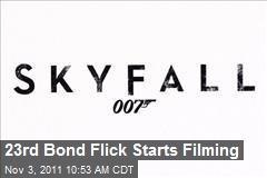 23rd Bond Flick Starts Filming