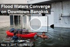 Flood Waters Converge on Downtown Bangkok
