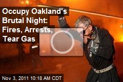 Occupy Oakland's Brutal Night: Fires, Arrests, Tear Gas