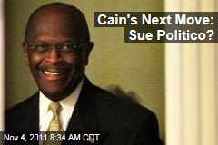 Herman Cain Weighs Legal Action Against Politico Over Sexual Harassment Story