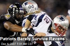 Patriots Barely Survive Ravens