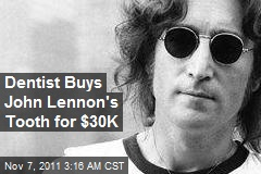 Dentist Buys John Lennon Tooth for $30K