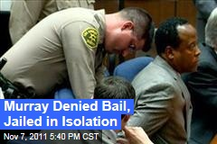 Conrad Murray Denied Bail in Michael Jackson Murder Trial