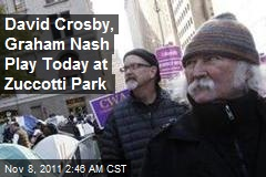 David Crosby, Graham Nash Play Today at Zuccotti Park