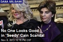 No One Looks Good in 'Seedy' Cain Scandal