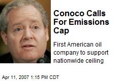 Conoco Calls For Emissions Cap