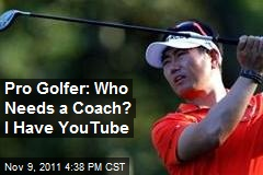 Pro Golfer: Who Needs a Coach? I Have YouTube