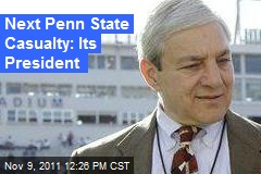Next Penn State Casualty: Its President