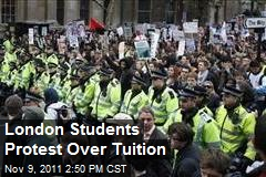 London Students Protest Over Tuition