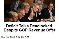 Deficit Talks Deadlocked, Despite GOP Revenue Offer