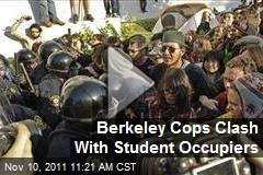 Berkeley Cops Clash With Student Occupiers