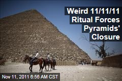 Egypt: 11/11/11 Ritual Force Pyramids' Closure