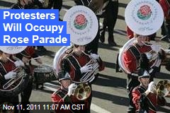 Occupy Wall Street: Protesters to March in Rose Parade