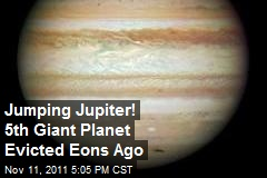Jumping Jupiter! 5th Giant Planet Evicted Eons Ago