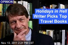 Holidays in Hell Writer Picks Top Travel Books