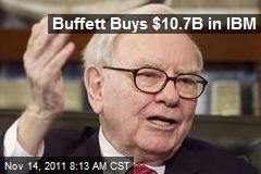 Buffett Buys $10.7B in IBM
