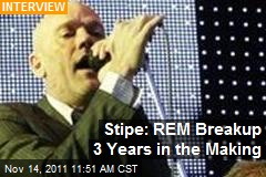 Stipe: REM Breakup 3 Years in the Making