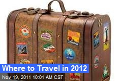 Where to Travel in 2012