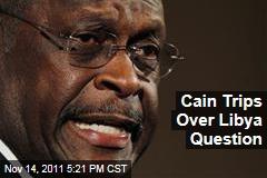 Herman Cain Stumbles on Libya Question