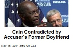 Cain Contradicted by Accuser's Former Beau