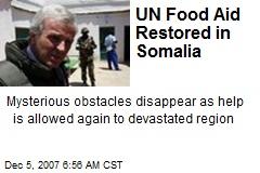 UN Food Aid Restored in Somalia