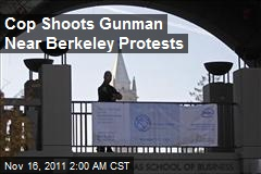 Cop Shoots Gunman Near Berkeley Protests