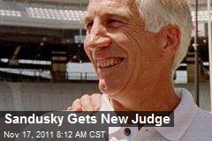 Sandusky Gets New Judge