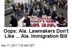 Oops: Alabama Lawmakers Don't Like Parts of the ... Alabama Immigration Bill