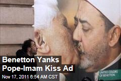 Pope-Imam Kiss Ad Yanked By Benetton