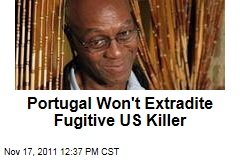 Portuguese Court Says US Fugitive George Wright Will Not Be Extradited to US