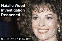 Natalie Wood Investigation Reopened